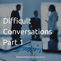 Difficult Conversations Part 1