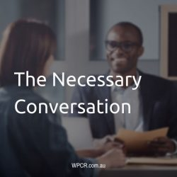 The Necessary Conversation